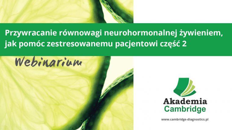 Szkolenie-dla-dietetyków-lekarzy-neuroprzekazniki-hormony-stres-zywienie-suplementacja-Cambridge-Diagnostics-cz2